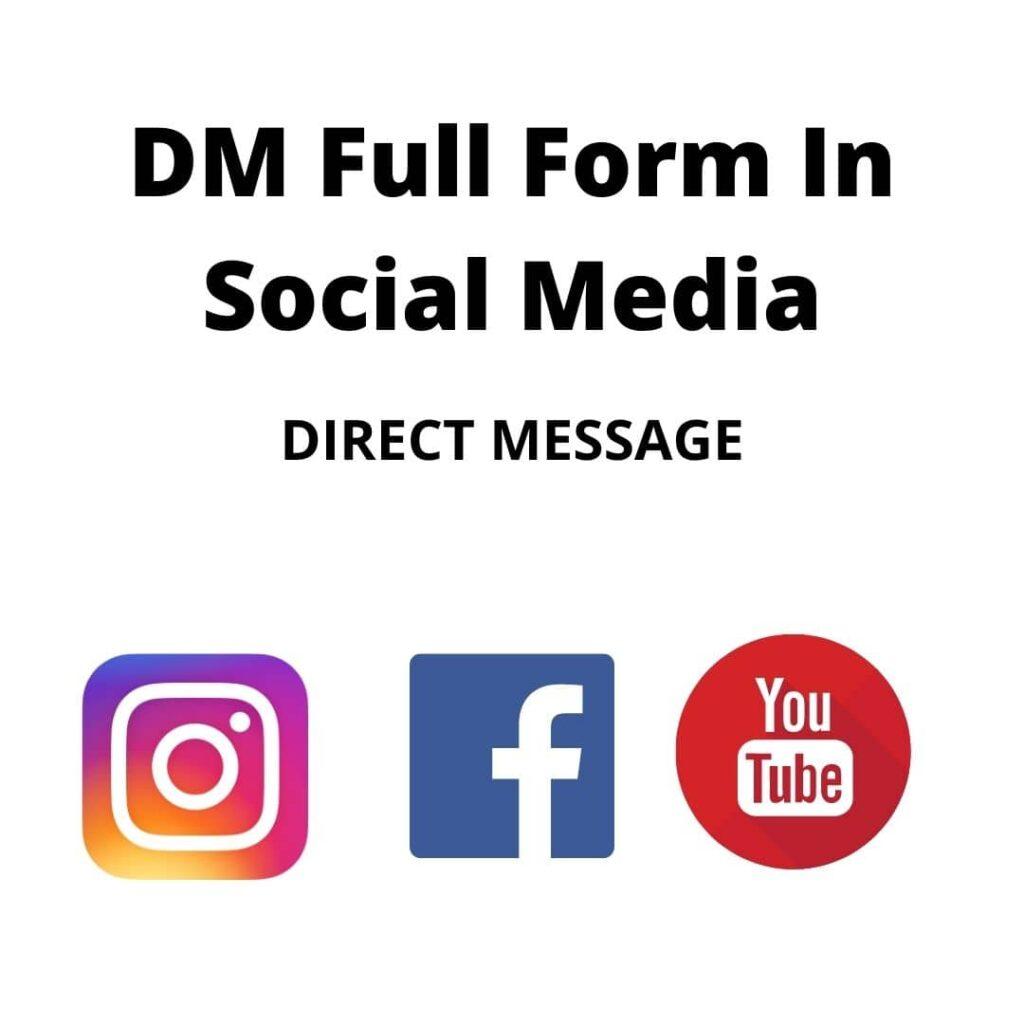 DM Full Form In Social Media