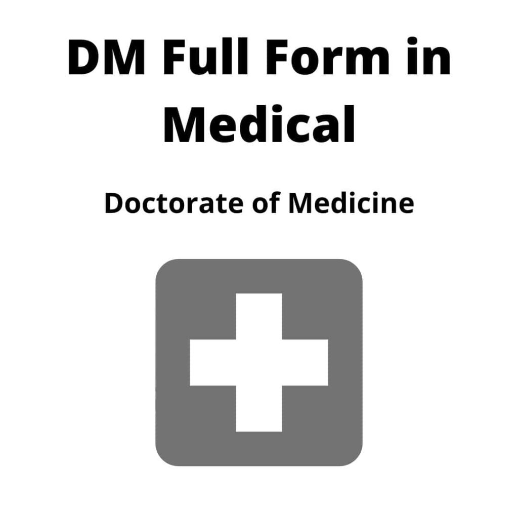 DM Full Form in Medical