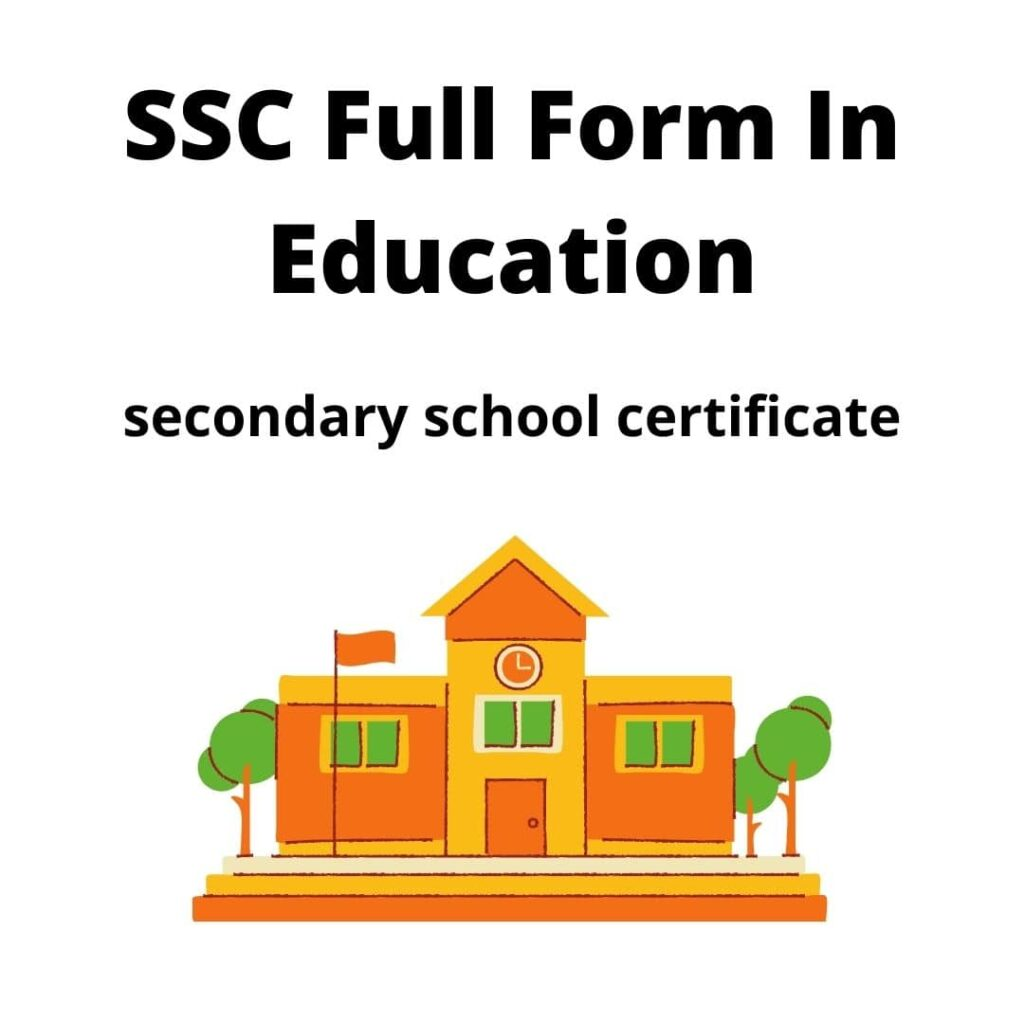 SSC Full Form In Education
