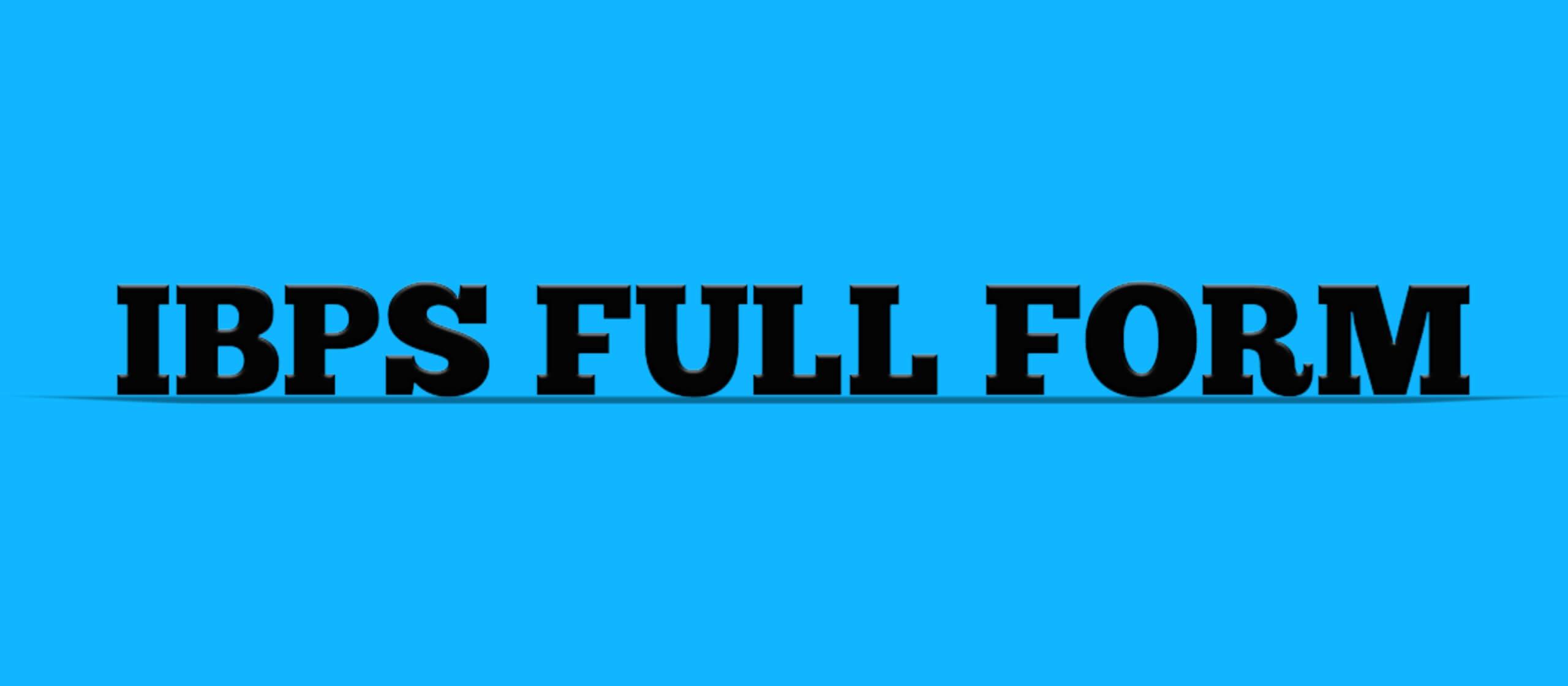 IBPS FULL FORM