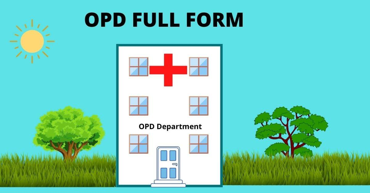 OPD FULL FORM