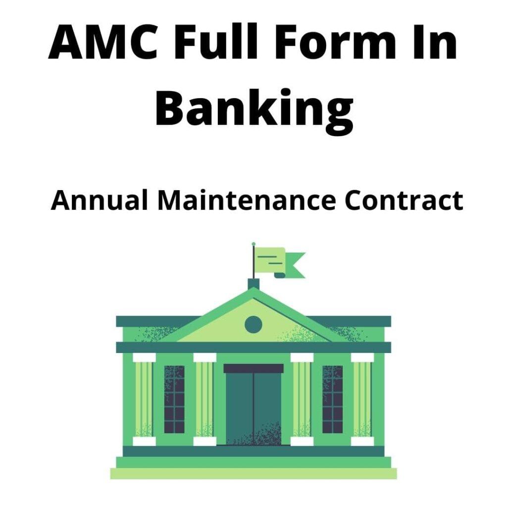 AMC Full Form In Banking