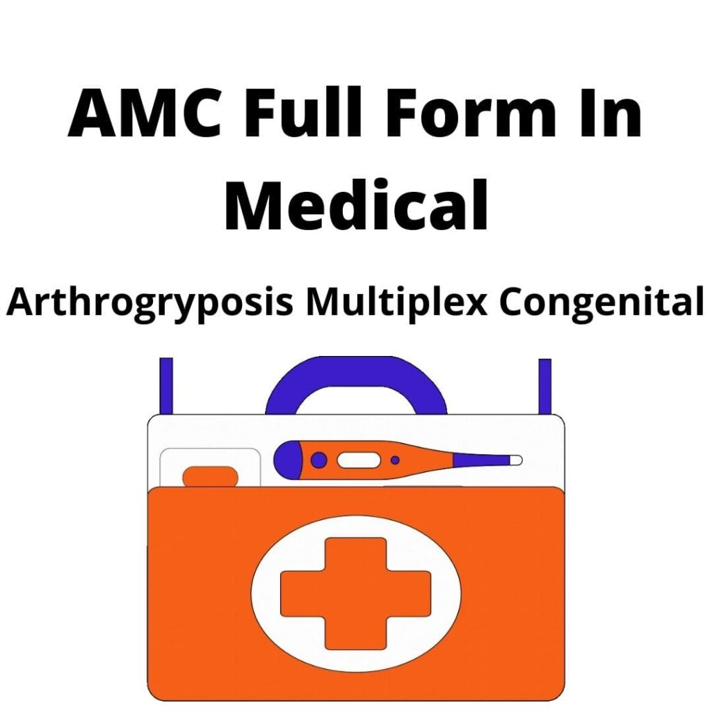 AMC Full Form In Medical