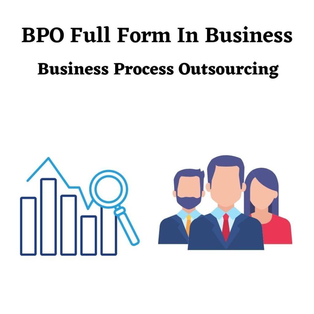 BPO Full Form In Business