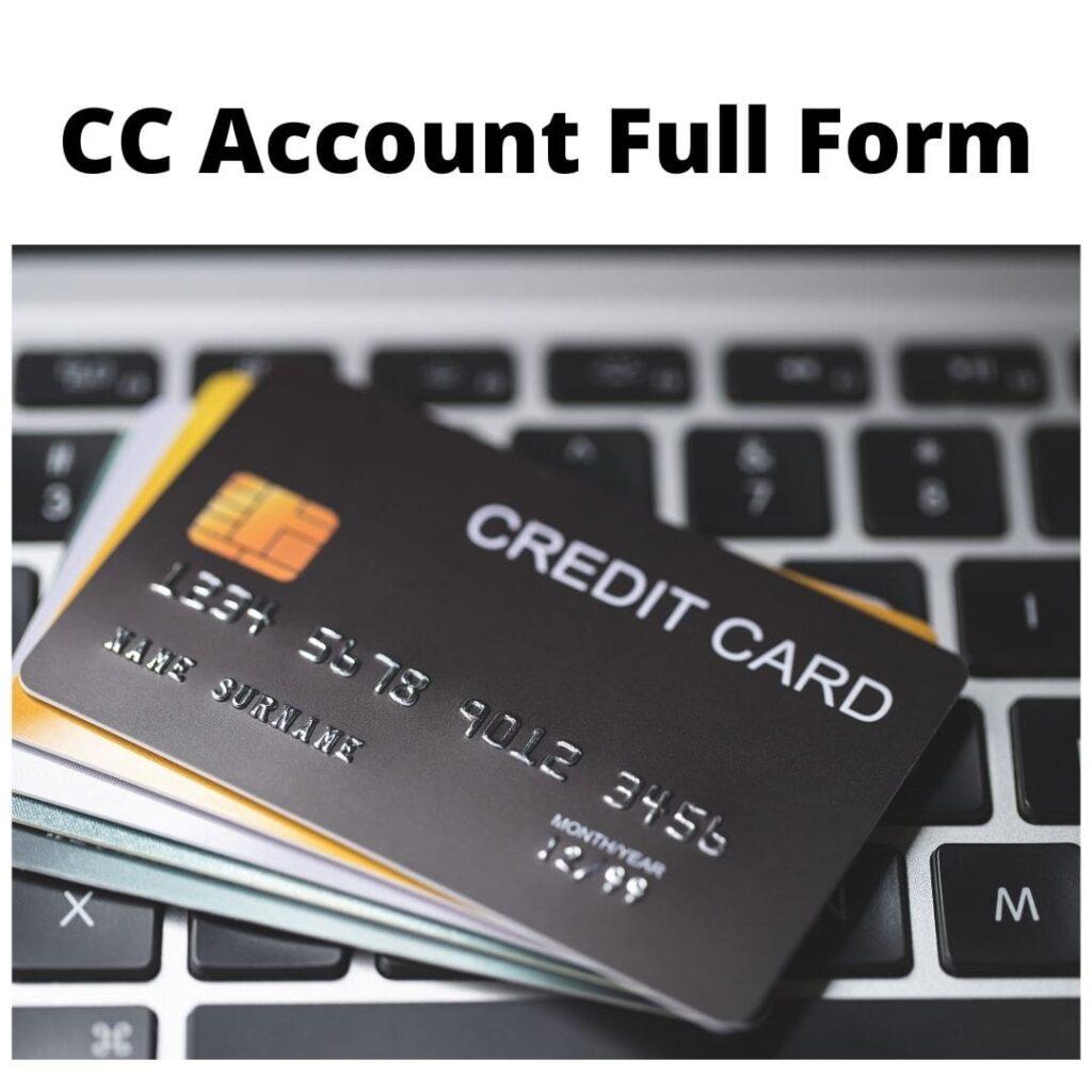 CC Account Full Form