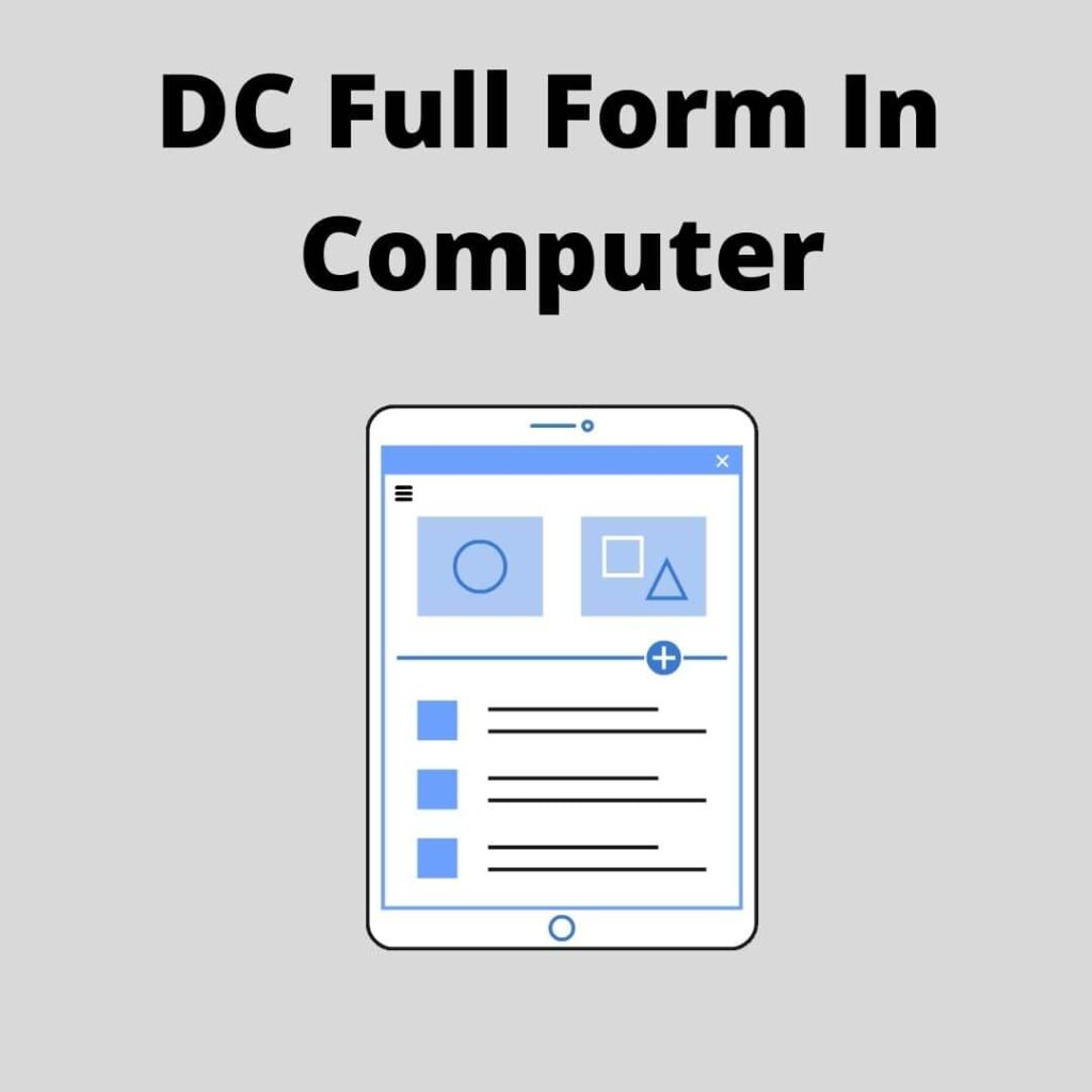DC Full Form In computer