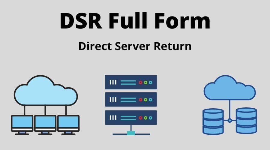 DSR Full Form