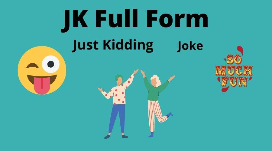 jk full form