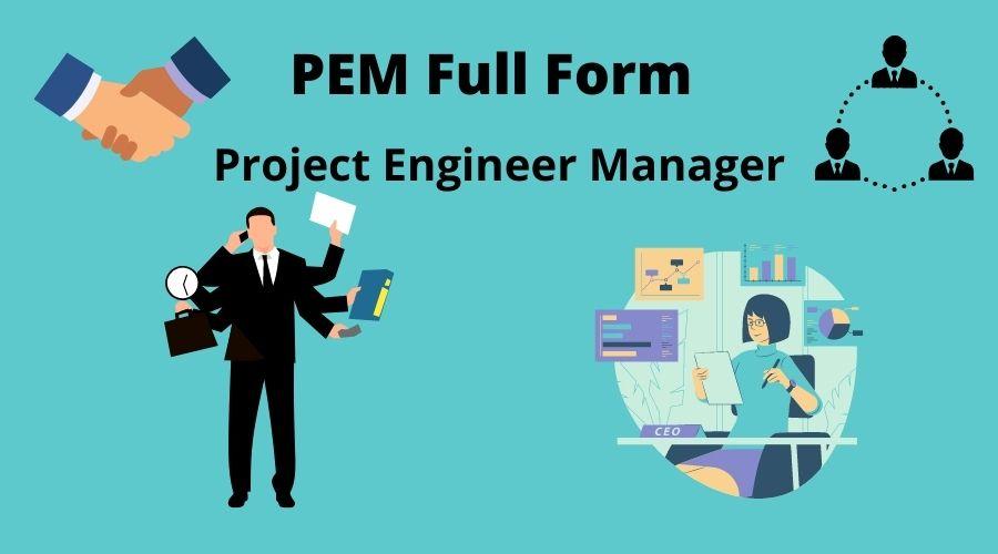 PEM Full Form