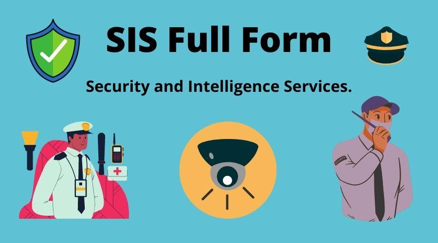 SIS full form